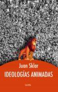 Descargar ebook gratis epub IDEOLOGÍAS ANIMADAS 9789505567577