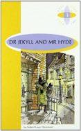 DR JEKYLL AND MR HYDE (B) (4º ESO) - 9789963467877 - ROBERT LOUIS STEVENSON