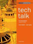 TECH TALK: PRE-INTERMEDIATE STUDENT S BOOK - 9780194574587 - VICKI HOLLETT