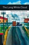 OXFORD BOOKWORMS 3. THE LONG WHITE CLOUD. STORIES FROM NEW ZEALAN D MP3 PACK - 9780194634687 - CHRISTINE LINDOP