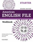 AMERICAN ENGLISH FILE: STARTER: WORKBOOK WITH ICHECKER - 9780194776387 - VV.AA.