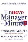 EL NUEVO MANAGER AL MINUTO = ONE MINUTE MANAGER - 9780829701487 - KEN BLANCHARD