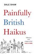 Ebook deutsch descarga gratuita PAINFULLY BRITISH HAIKUS 9781405944687