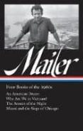 NORMAN MAILER: FOUR BOOKS OF THE 1960S - 9781598535587 - NORMAN MAILER