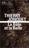 LA BELLE ET LA BÊTE - 9782070793587 - THIERRY JONQUET
