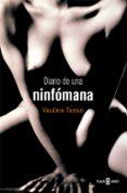 DIARIO DE UNA NINFOMANA - 9788401378287 - VALERIE TASSO