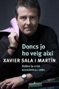DONCS JO HO VEIG AIXI - 9788401387487 - XAVIER SALA I MARTIN