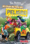 VIDA EN RATFORD 3: EL CLUB DE TEA EN PELIGRO - 9788408167587 - TEA STILTON
