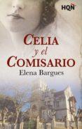 celia y el comisario (ebook)-elena bargues-9788413072487