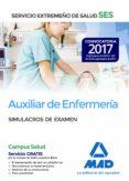 AUXILIAR DE ENFERMERIA DEL SERVICIO EXTREMEÑO DE SALUD (SES): SIMULACRO DE EXAMEN - 9788414210987 - VV.AA.