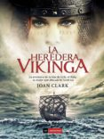 LA HEREDERA VIKINGA - 9788415355687 - JOAN CLARK