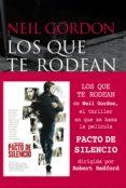LOS QUE TE RODEAN - 9788415608387 - NEIL GORDON