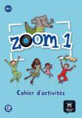 ZOOM 1 CAHIER D'ACTIVITES - FLE + CD (FRANÇAIS LANGUE ETRANGERE) - 9788415620587 - VV.AA.
