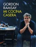 MI COCINA CASERA - 9788416220687 - GORDON RAMSAY