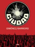 ciudad-ricardo barreiro-juan gimenez-9788416251087