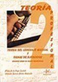 TEORIA DEL LENGUAJE MUSICAL Y FICHAS DE EJERCICIOS: SEGUNDO CURSO DE GRADO PROFESIONAL - 9788416337187 - PILAR DE LA VEGA SESTELO