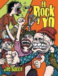 el rock y yo (ed. de bolsillo)-joe sacco-9788416400287