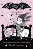 la isadora moon va a una festa de pijames (la isadora moon) (ebook)-harriet muncaster-9788420451787