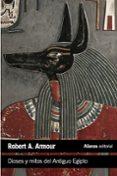 dioses y mitos del antiguo egipto-robert a. armour-9788420683287