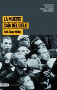 LA MUERTE CAIA DEL CIELO - 9788423340187 - ROLF-DIETER MULLER