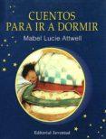 CUENTOS PARA IR A DORMIR - 9788426130587 - MABEL LUCIE ATTWELL