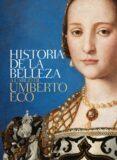 HISTORIA DE LA BELLEZA - 9788426414687 - UMBERTO ECO