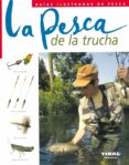 LA PESCA DE LA TRUCHA - 9788430536887 - VV.AA.
