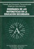 ENSEÑANZA DE LAS MATEMATICAS EN LA EDUCACION SECUNDARIA - 9788432130687 - VICTOR GARCIA HOZ