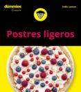 POSTRES LIGEROS PARA DUMMIES - 9788432905087 - EMILIE LARAISON
