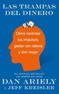 LAS TRAMPAS DEL DINERO - 9788434427587 - DAN ARIELY