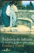 EN BUSCA DE INFAMIA (LA XVI NOVELA DE MARCO DIDIO FALCO) - 9788435017787 - LINDSEY DAVIS