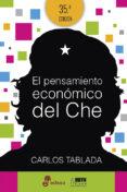EL PENSAMIENTO ECONOMICO DEL CHE - 9788435068987 - CARLOS TABLADA