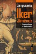 camposanto. un pintor hereje, un pueblo maldito. (ebook)-iker jimenez-9788441437487