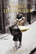 TERRES DE LLOGUER (PREMI PIN I SOLER) - 9788466406987 - ANTONI PLADEVALL ARUMI