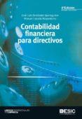 CONTABILIDAD FINANCIERA PARA DIRECTIVOS (8ª EDICIÓN) - 9788473569187 - JOSE LUIS FERNANDEZ IPARRAGUIRRE
