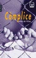 COMPLICE - 9788476293287 - ANKE DE VRIES