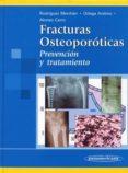 fracturas osteoporoticas: prevencion y tratamiento-m. ortega andreu-e.c. rodriguez merchan-g. alonso carro-9788479037987