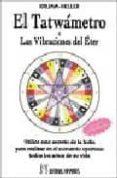 EL TATWAMETRO O LAS VIBRACIONES DEL ESTER - 9788479102487 - KRUMM-HELLER