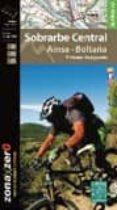 SOBRARBE CENTRAL - AINSA - BOLTAÑA - 9788480905787 - VV.AA.