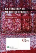 la tercería de mejor derecho (ebook)-clara fernandez carron-9788481266887