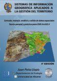 sistemas de información geográfica aplicados a la gestión del territorio (ebook)-juan peña llopis-9788484549987