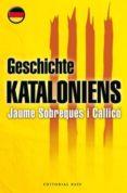GESCHICHTE KATALONIENS - 9788485031887 - JAUME SOBREQUES