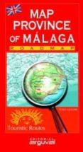 MAPA DE LA PROVINCIA DE MALAGA (INGLES) - 9788489672987 - VV.AA.