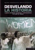 DESVELANDO LA HISTORIA - 9788490450987 - VV.AA.
