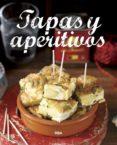 TAPAS Y APERITIVOS - 9788490569887 - VV.AA.