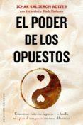 EL PODER DE LOS OPUESTOS - 9788491111887 - ICHAK KALDERON ADIZES