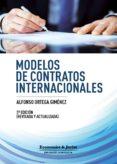 MODELOS DE CONTRATOS INTERNACIONALES 2ª ED - 9788492656387 - ALFONSO ORTEGA GIMENEZ