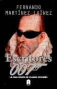 ESCRITORES 007 - 9788493961787 - FERNANDO MARTINEZ LAINEZ