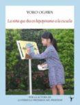 LA NIÑA QUE IBA EN HIPOPOTAMO A LA ESCUELA - 9788496601987 - YOKO OGAWA