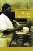 EL PAN DORMIDO (MONTESINOS) - 9788496831087 - JOSEP PUIG SOLER